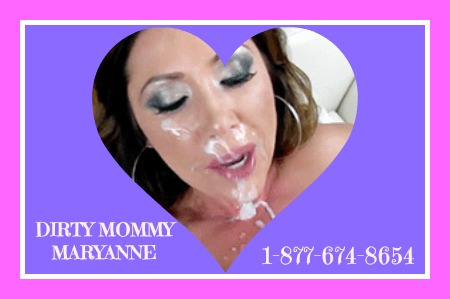 dirty mommy phone sex cum facial